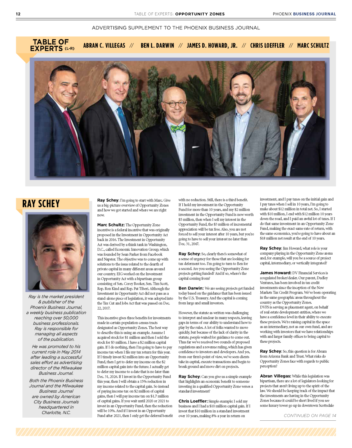 Advertising supplement to the June 2019 edition of Phoenix Business Journal — the 2019 Table of Experts discusses opportunity zone investing and its broader impact on the America's communities.