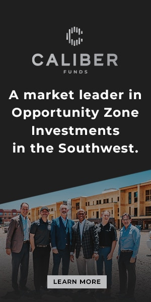 Caliber Funds A market leader in Opportunity Zone Investments in the Southwest | Learn More